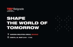 "TEDxBelgrade 2020 ""Shape the world of tomorrow"" @ Beograd"